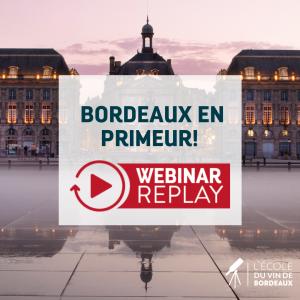 Bordeaux en Primeur Webinar Replay