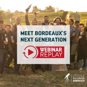 Meet Bordeaux's Next Generation Webinar Replay